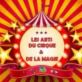 Arts du cirque et magie